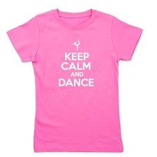 Keep Calm and Dance Girl's Tee