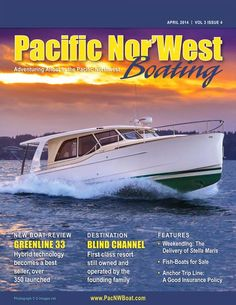 The April 2014 issue of Pacific Nor'West Boating is now available on line, ENJOY! First Class, Boats For Sale, Fishing Boats, Boating, How To Become, Adventure, Ships, First Grade, Sailing