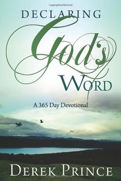 Declaring Gods Word by Derek Prince http://www.amazon.com/dp/1603740678/ref=cm_sw_r_pi_dp_LY3eub08F7BFH