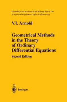 Geometrical Methods in the Theory of Ordinary Differential Equations (Grundlehren der mathematischen Wissenschaften)