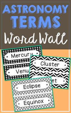 Astronomy Science Vocabulary Word Wall. Each of the 72 astronomy terms has been created in black and white for super easy printing. It's easy to make them stand out with your choice of colored paper. So many uses for these!
