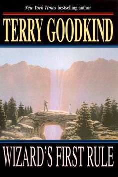 Wizard's First Rule (Sword of Truth) by Terry Goodkind