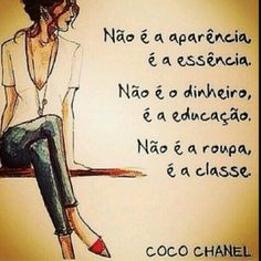 """Sábias palavras de uma das maiores referências do mundo da moda. Beijos amores! ✨ """"It is not appearance, is the essence. It's not the money, is education. It's not the clothes, it's class."""" Coco Chanel - Wise words from one of the greatest references of the fashion world. Loves kisses!  www.blogdalelenavarro.com.br  Instagram: @blogdalelenavarro"""