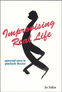 Improvising Real Life: Personal Story in Playback Theatre Creative Arts Therapy, Art Therapy, Spiritual Growth, Real Life, Theatre, Insight, Coaching, Drama, Reading