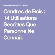 Cendres de Bois : 14 Utilisations Secrètes Que Personne Ne Connaît.
