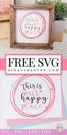 FREE SVG CUT FILE HAPPY PLACE pink heart circle