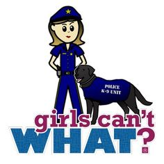 Brand new design in the shop featuring a police trainer with her labrador retriever. http://www.girlscantwhat.com/gifts/police-canine-officer/