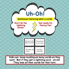 This engaging game dares students to keep reading. Each card has a sentence featuring words with silent e at the end. On their turn, students can keep reading but if they get a lightning card, uh-oh, they lose all of their cards for that turn. Kids love to play this game!