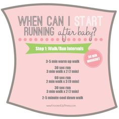 Step 1 for getting back into running after baby! The time to start is NOW! Whether you've had kids or not this will get you moving in the right direction with these walk / run intervals. This is only Step 1 of 8, there's more....