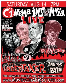 In this Cinema Insomnia episode, Mr. Lobo hosts the grisly classic horror film THE UNDERTAKER AND HIS PALS!: http://www.lobovision.tv/mediadetails.php?key=075c18a78db57daa9eaa&title=The+Undertaker+%26amp%3B+His+Pals+-+Season+10+-+Episode+7