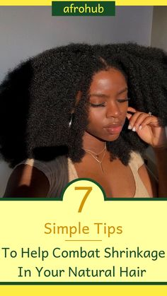 This article tells you 7 EASY ways to keep your natural hair stretched whenever you need to. #naturalhairshrinkage #naturalhairregimen #naturalhairstyles #protectivestyles #howtostopshrinkage #naturalhairtips