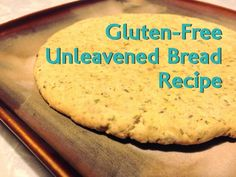 Living With FLARE!: Gluten-Free Unleavened Bread Recipe. How to easily make GF unleavened bread for the Lord's Supper / Communion / Passover / or any time!