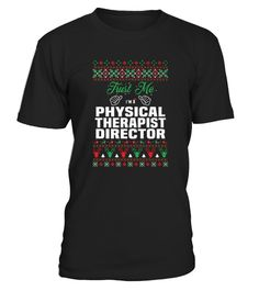 Best Physical Therapist Director front 5 Shirt