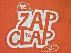 Zap the Clap?! Yes, there is even a vintage t-shirt for getting rid of chlamydia! #std