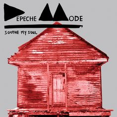 Soothe My Soul to Be Second Single From Depeche Modes Delta Machine; Release Details