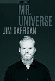 Jim Gaffigan: Mr. Universe Poster