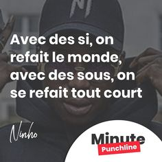 """""""Avec des si on refait le monde avec des sous on se refait tout court"""" @ninhosdt  #rap #rapfr #rapfrancais #ninho #punch #punchline #punchlines #citation #minutepunchline"""