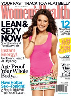 "Lea Michele takes the June 2010 cover of Women's Health magazine. Lea revealed to the magazine,""I'm the only girl in my high school c. Lea Michele, Health Logo, Health Diet, Lose Weight, Weight Loss, Reduce Weight, Womens Health Magazine, Health Tips For Women, Blue Merle"