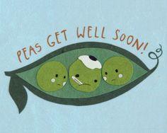 Peas Get Well Card