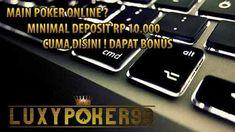 Luxypoker99 ingin memberikan cara memilih sebuah situs poker 99 online deposit dengan murah yaitu 10rb saja sudah bisa main di sebuah situs poker online.