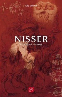 """""""Nisser - fra helgen til sinnatagg"""" av Ane Ohrvik"""