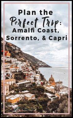 How to plan the perfect trip to the Amalfi Coast, Sorrento, Capri, Positano, Ravello. Visiting Italy has always been one of my top bucket list to-dos. With awe-inspiring natural scenery, historic sites, vibrant cities, soaring mountains, beautiful beaches, and great food, Italy lures travelers from around the world. one of the best areas to visit in the country is the Amalfi Coast. #travel #europeantravel #europe #amalficoast #capri
