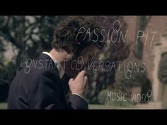 "Passion Pit - ""Constant Conversations"" -- easy to like every Passion Pit track"