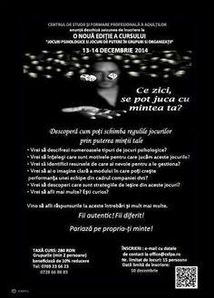 """Anunțăm deschisă sesiunea de înscriere la O NOUĂ EDIȚIE a cursului : """"JOCURI PSIHOLOGICE ȘI JOCURI DE PUTERE ÎN GRUPURI ȘI ORGANIZAȚII"""" organizat sâmbătă, 13 decembrie și duminică, 14 decembrie, în intervalul orar 09:30-18:00.  Mai multe detalii: http://bit.do/U5CQ ."""