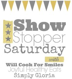 Show Stopper Saturday - Link Party!   Simply Gloria blog