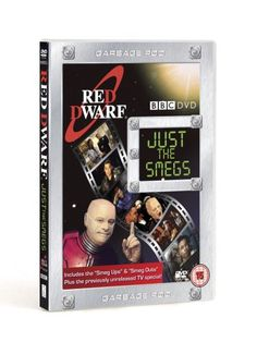 Red Dwarf : Just The Smegs. What more needs saying?!
