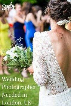 Wedding photographer needed in London UK. The client is looking for someone who specializes in natural wedding photography or photojournalistic wedding photography. If you are interested in applying, click the pin!