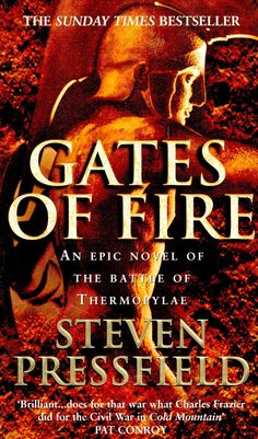 Gates of fire http www amazon com gates fire novel battle
