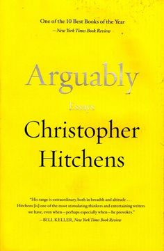 arguably essays by christopher hitchens review