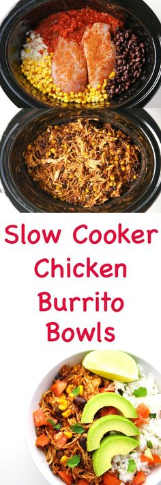 These Slow Cooker Chicken Burrito Bowls are so easy to make and are a crowd favorite! These Slow Cooker Chicken Burrito Bowls are so easy to make and are a crowd favorite! Chicken Burrito Bowl, Chicken Burritos, Burrito Bowls, Slow Cooker Huhn, Slow Cooker Recipes, Cooking Recipes, Healthy Recipes, Slow Cooker Meals Healthy, Slow Cooker Fajitas