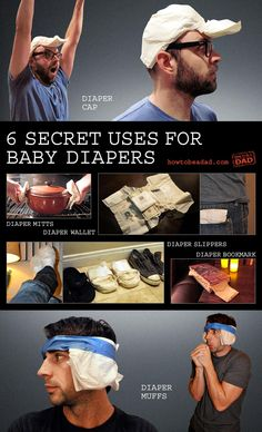"""This blog is really funny- It's called """"How to Be a Dad"""" and this entry is on the secret uses for baby diapers. Nice."""