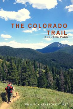 The Colorado Trail - Segment 6 is a 32 mile trail of beauty!