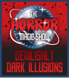 Devilishly Dark Illusions courtesy of the horror magic show at Frightwater Valley 2013.