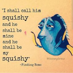 Finding Nemo i love dory she rocks Disney Nerd, Disney Pixar, Dream Word, Tv Show Quotes, Finding Nemo, Heart For Kids, Geek Out, Disney Quotes, Disney Drawings
