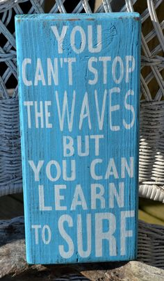 Beach Sign, Beach Decor, Surf Decor, Beach Theme Surfing, Hand Painted Wooden Nautical Surfing Room Wall Art Signs Inspirational You Can't Stop The Waves But Learn To Surf
