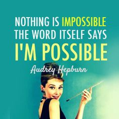 ~ Audrey Hepburn another great quote. If i could die and be reincarnated as her I would