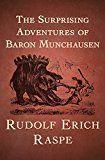 Free Kindle Book -   The Surprising Adventures of Baron Munchausen