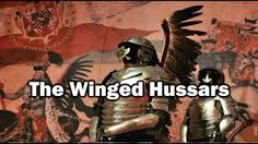 Who were The Polish Winged Hussars? Types Of Shock, The Siege, 16th Century, Wings, Polish, Commonwealth, Swords, Vienna, Ottoman