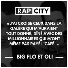 BigFlo et Oli - La vraie vie  #punchline #bigfloetoli Rap Quotes, Music Quotes, Best Quotes, Citation Star, Best Punchlines, Rap City, French Quotes, Bad Mood, Music Lyrics