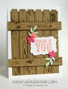 Stampin' Up! Hardwood Background Stamp Fence Card