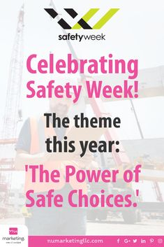 """Safety Week theme of this year: """"The Power of Safe Choices"""" Construction Safety, Commercial Construction, Safety Week, Advertise Your Business, Self Discovery, New Market, Growing Your Business, Popular Pins, Helping Others"""