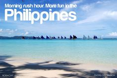 More fun in the Philippines - oh how i miss Boracay! Philippines Tourism, Philippines Culture, Tourism Department, Rush Hour, Good Ole, Pinoy, More Fun, Filipina, Beach