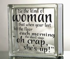 Be the kind of woman Glass Block Decal Tile Mirrors DIY Decal for Glass Blocks Be the kind of woman Diy Christmas Shadow Box, Christmas Glass Blocks, Decorative Glass Blocks, Lighted Glass Blocks, Mirror Tiles, Diy Mirror, Mirrors, Glass Cube, Glass Boxes