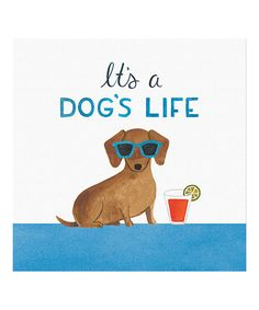 Look at this #zulilyfind! 'It's a Dog's Life' Wrapped Canvas #zulilyfinds