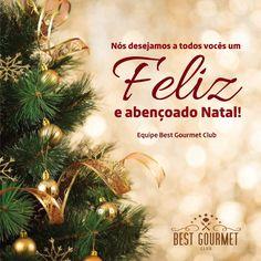 Nós da Equipe Best Gourmet Club desejamos a todos vocês um Feliz e Abençoado Natal!    www.bestgourmetclub.com.br