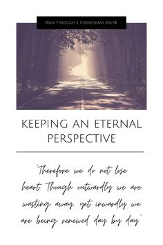 in-depth study of 2 Corinthians 4:16-18 Christian Women, Christian Living, Christian Faith, I Need Jesus, Light Of Christ, Inspirational Verses, Bible Study Tools, Perspective On Life, Eyes On The Prize